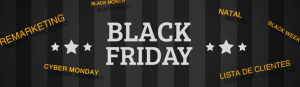 Além da Black Friday